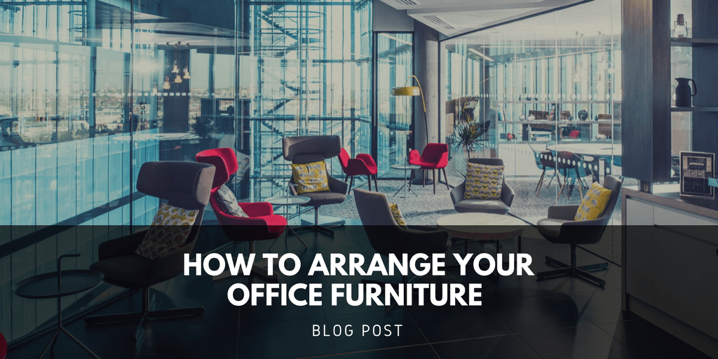 How To Arrange Your Office Furniture Direct Office Furniture