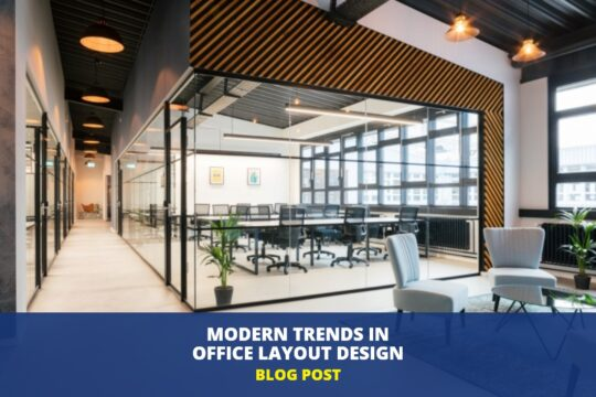 Modern Trends In Office Layout Design